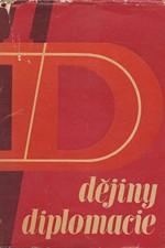 : Dějiny diplomacie. Díl 1, 1961