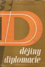 : Dějiny diplomacie. Díl 3, Diplomacie v první etapě všeobec. krize kapitalistické soustavy, 1967