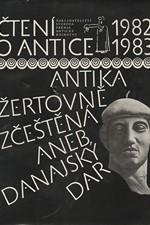 : Čtení o antice 1982/1983 : prémie Antické knihovny : antika žertovně zčeštěná aneb Danajský dar, 1983