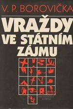 Borovička: Vraždy ve státním zájmu, 1992
