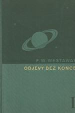 Westaway: Objevy bez konce : 3000 let zkoumání přírody a světa. Díl I, 1937