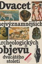 Malina: Dvacet nejvýznamnějších archeologických objevů dvacátého století, 1991