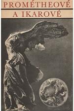 Žižka: Prométheové a Ikarové, 1972