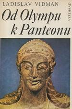 Vidman: Od Olympu k Panteonu : antické náboženství a morálka, 1986