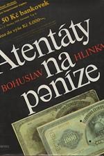 Hlinka: Atentáty na peníze, 1987