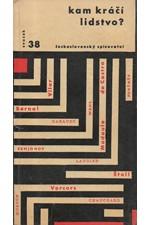 : Kam kráčí lidstvo? : Royaumontská konference o kritériích a ideálech pokroku, 1962