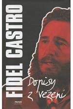 Castro: Dopisy z vězení, 2007