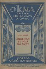 Wells: Angličan se dívá na svět : Poznámky o současných otázkách, 1922