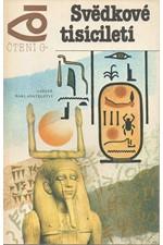 Dračuk: Svědkové tisíciletí, 1985