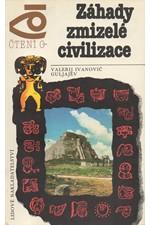 Guljajev: Záhady zmizelé civilizace, 1989