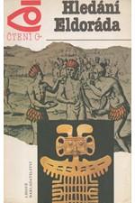 Sozina: Hledání Eldoráda, 1990