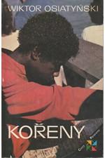 Osiatyński: Kořeny, 1988