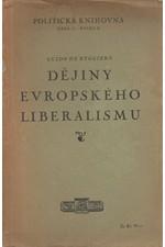 Ruggiero: Dějiny evropského liberalismu, 1929