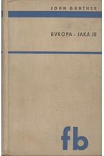 Gunther: Evropa - jaká je, 1937