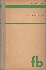 Gunther: Asie jaká je, 1947