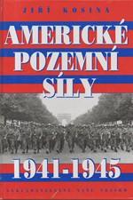 Kosina: Americké pozemní síly 1941-1945, 1996