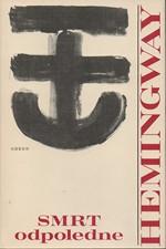 Hemingway: Smrt odpoledne, 1981