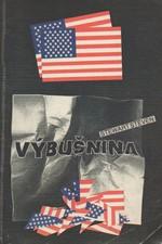Steven: Výbušnina : operace CIA Splinter Factor, 1991