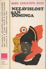 Buch: Nezávislost San Dominga : Jak černí otroci z Haiti vzali Robespierra za slovo, 1981