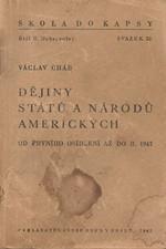 Cháb: Dějiny států a národů amerických od prvního osídlení až do r. 1947, 1947