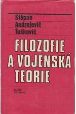 Tuškevič: Filozofie a vojenská teorie, 1978