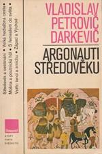 Darkevič: Argonauti středověku, 1984