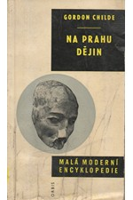 Childe: Na prahu dějin, 1966