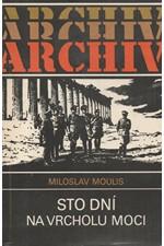 Moulis: Sto dní na vrcholu moci, 1987
