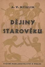 Mišulin: Dějiny starověku, 1949