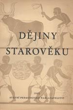 Dědina: Dějiny starověku : Učebnice dějepisu pro druhou třídu středních škol, 1952