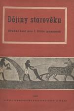 Dědina: Dějiny starověku : Učební text pro I. třídu gymnasií, 1952