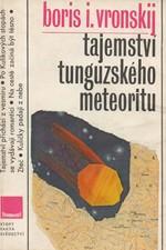 Vronskij: Tajemství tunguzského meteoritu, 1982