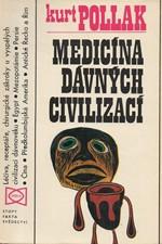 Pollak: Medicína dávných civilizací, 1976
