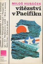 Hubáček: Vítězství v Pacifiku, 1985