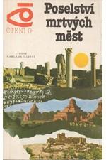 Možejko: Divy světa. Díl 2., Poselství mrtvých měst, 1984