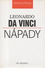 Leonardo da Vinci: Nápady : Výbor z próz, 1995