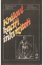 Hroch: Králové, kacíři, inkvizitoři, 1987