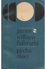 Fulbright: Pýcha moci, 1969