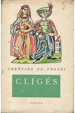 Chrétien de Troyes: Cligés : (Román lásky a cti), 1967