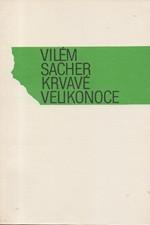 Sacher: Krvavé velikonoce, 1990