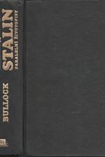 Bullock: Hitler a Stalin : paralelní životopisy, 1995