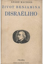 Maurois: Život Benjamina Disraeliho, 1932