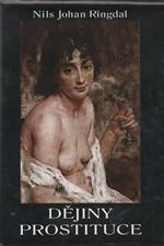 Ringdal: Nejtěžší povolání světa : kapitoly z dějin prostituce, 2000