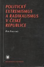 : Politický extremismus a radikalismus v České republice, 1998