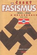 Pasák: Český fašismus 1922-1945 a kolaborace 1939-1945, 1999