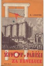 Lenotre: Život v Paříži za revoluce, 1940