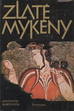 Bartoněk: Zlaté Mykény, 1983