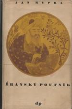 Rypka: Iránský poutník, 1946
