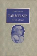 Englert: Paracelsus : Člověk a lékař, 1943