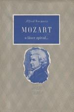 Burgartz: Mozart o lásce zpíval ..., 1943